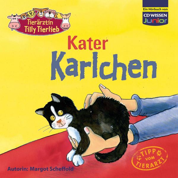 CD WISSEN Junior - Tierärztin Tilly Tierlieb - Kater Karlchen