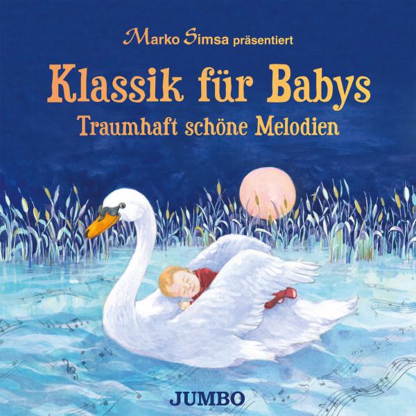 Klassik für Babys - Traumhaft schöne Melodien