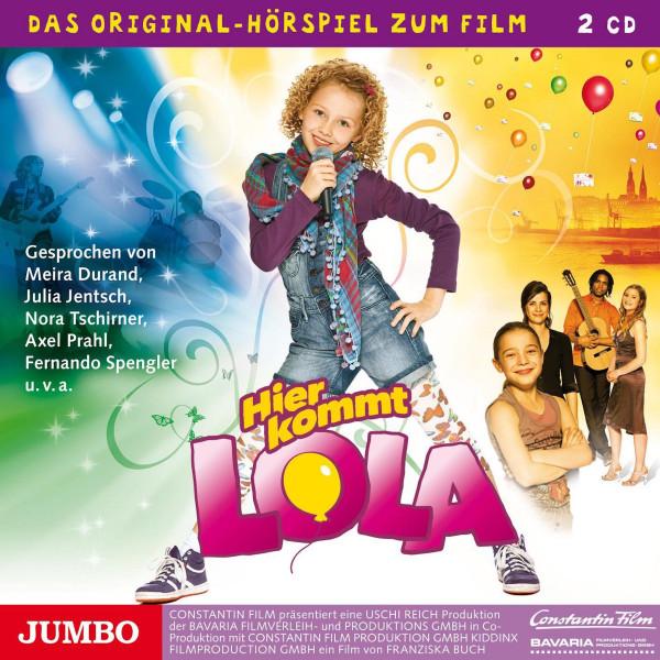 Hier kommt Lola - Das Original-Hörspiel zum Film