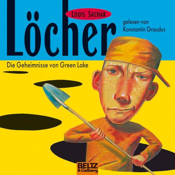 Löcher - Die Geheimnisse von Green Lake