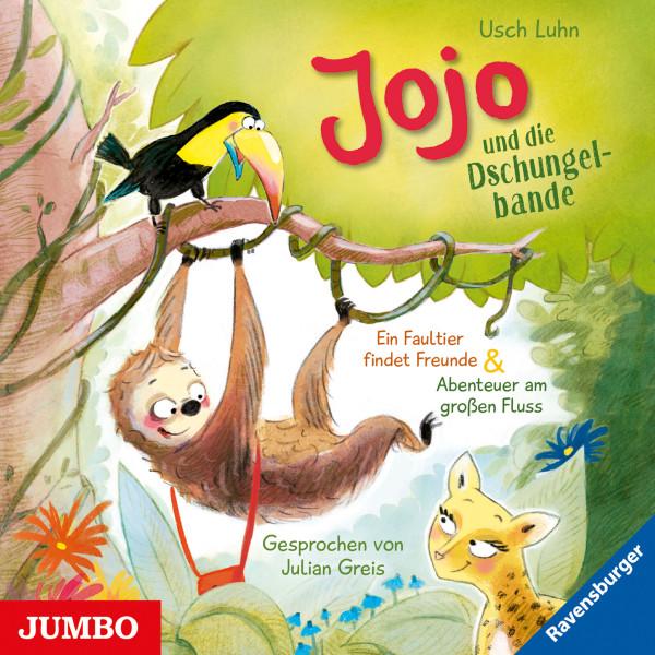 Jojo und die Dschungelbande. Ein Faultier findet Freunde & Abenteuer am großen Fluss