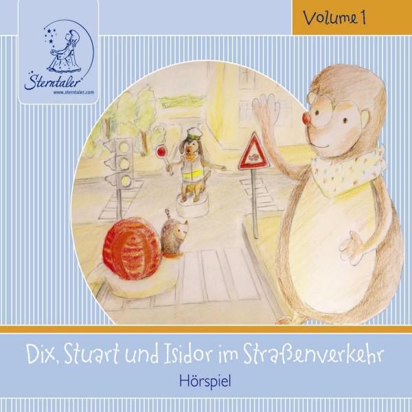 Sterntaler Hörgeschichten: Dix, Stuart und Isidor im Straßenverkehr