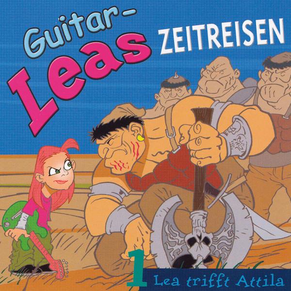 Guitar-Leas Zeitreisen - Teil 1: Lea trifft Attila