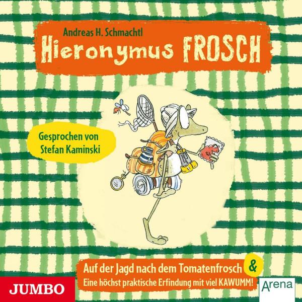 Hieronymus Frosch. Auf der Jagd nach dem Tomatenfrosch - Eine höchst praktische Erfindung mit viel Kawumm
