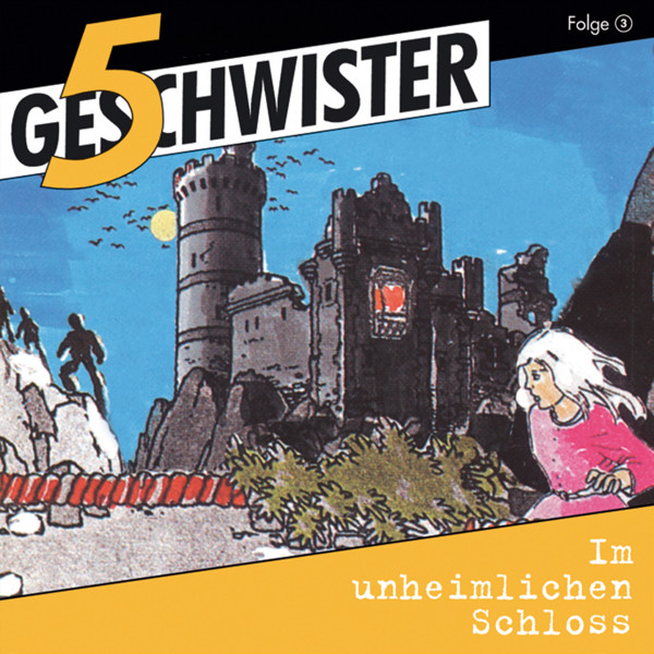 5 Geschwister - 03: Im unheimlichen Schloss