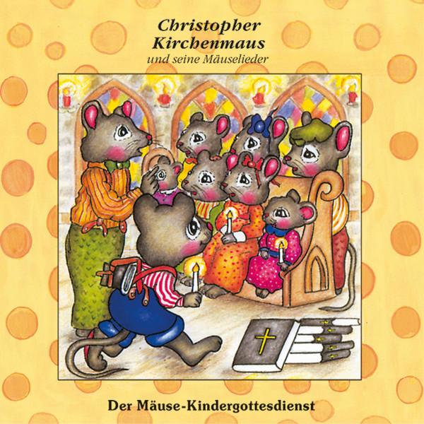 Christopher Kirchenmaus - 18: Der Mäuse-Kindergottesdienst