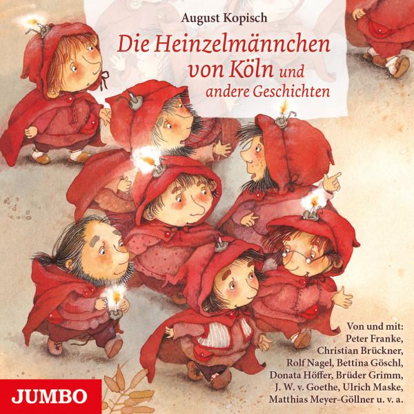 Die Heinzelmännchen von Köln - und andere Geschichten