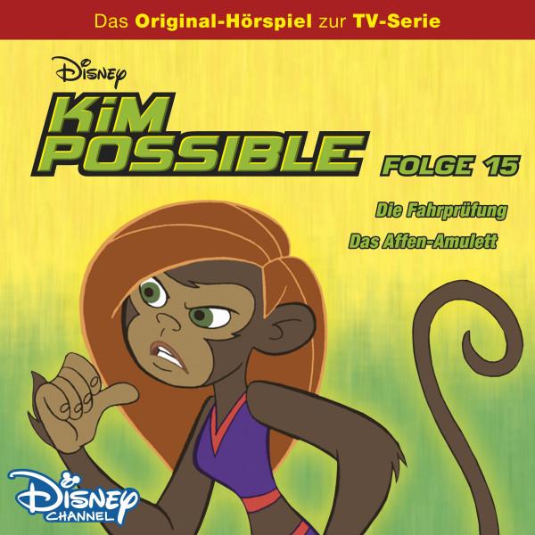 Kim Possible Hörspiel - Folge 15: Die Fahrprüfung/Das Affen-Amulett (Disney TV-Serie)