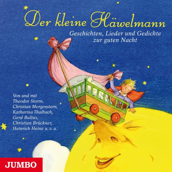 Der kleine Häwelmann - Geschichten, Lieder und Gedichte zur guten Nacht