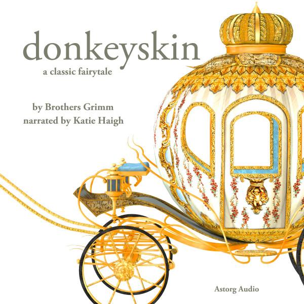 Donkeyskin, a fairytale