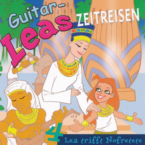 Guitar-Leas Zeitreisen - Teil 4: Lea trifft Nofretete