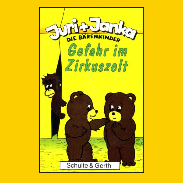 Gefahr im Zirkuszelt (Juri und Janka - Die Bärenkinder 2) - Ein musikalisches Kinder-Hörspiel
