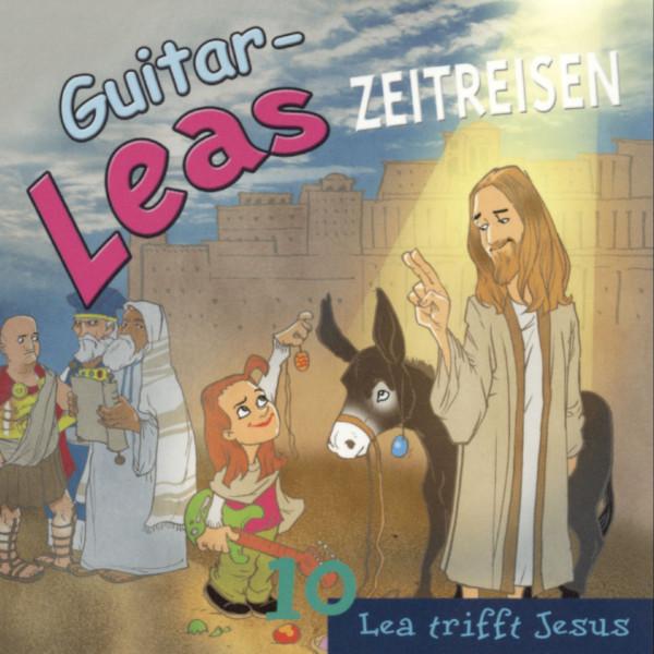 Guitar-Leas Zeitreisen - Teil 10: Lea trifft Jesus