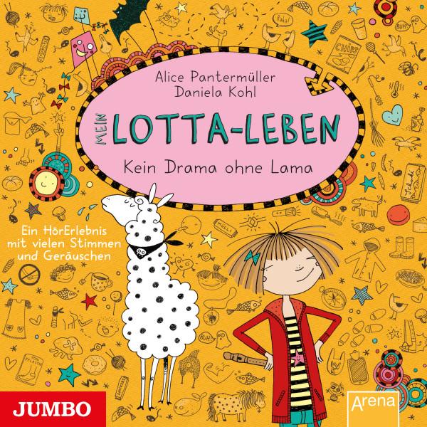 Mein Lotta-Leben. Kein Drama ohne Lama