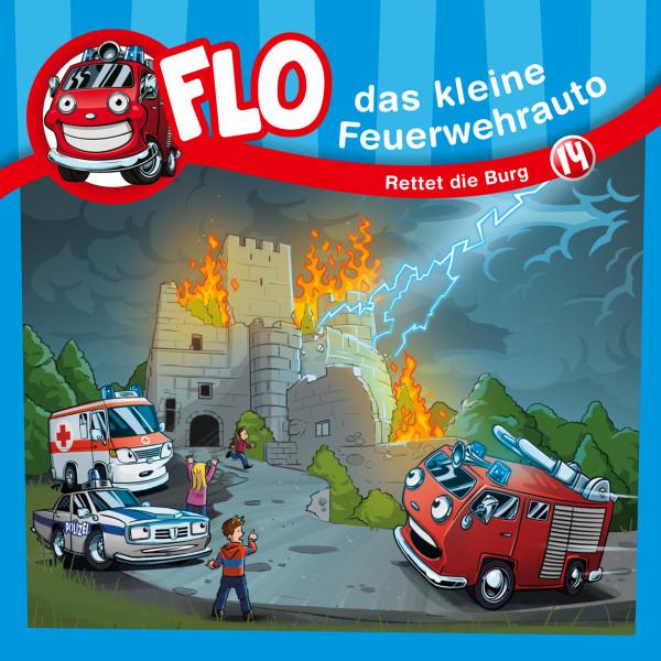 Flo, das kleine Feuerwehrauto - 14: Rettet die Burg