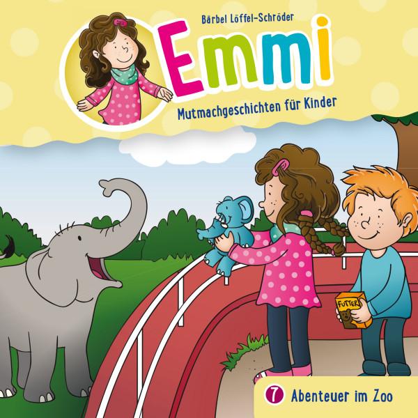 Emmi - Mutmachgeschichten für Kinder - 07: Abenteuer im Zoo