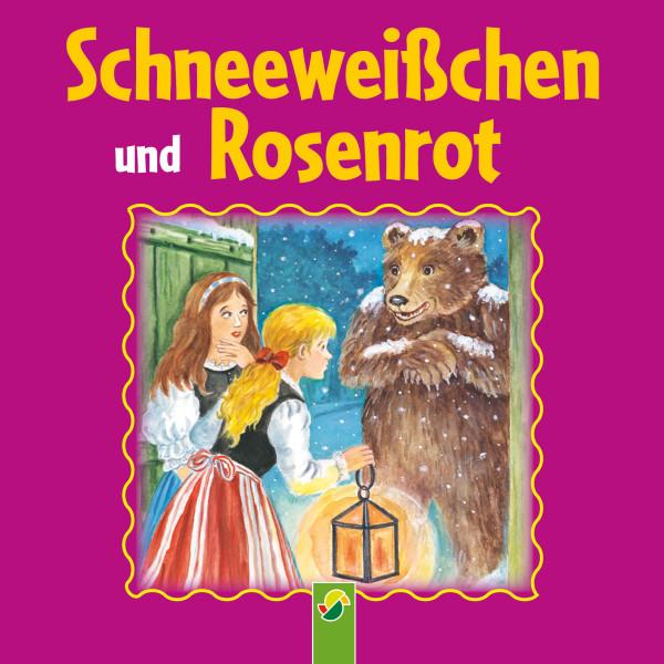 Schneeweißchen und Rosenrot - Ein Märchen der Brüder Grimm