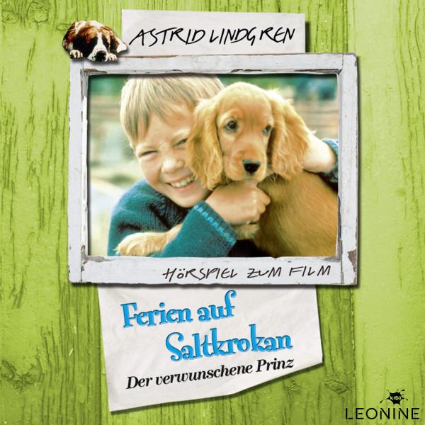 Astrid Lindgren - Ferien auf Saltkrokan - Der verwunschene Prinz