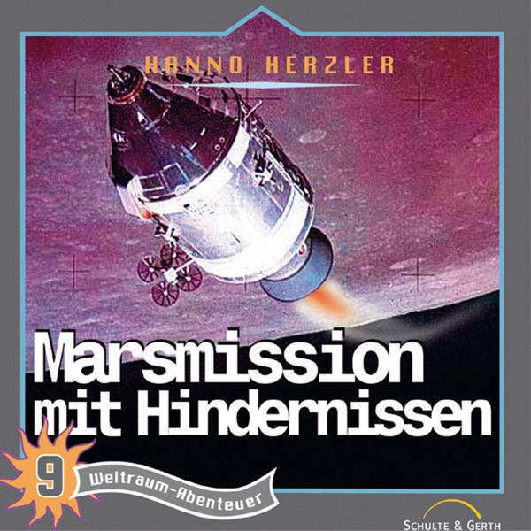 Weltraum-Abenteuer - Marsmission mit Hindernissen - Weltraum-Abenteuer - Folge 9