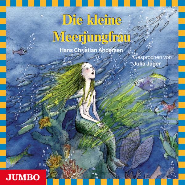 Die kleine Meerjungfrau - Moderne Klassiker als HörAbenteuer
