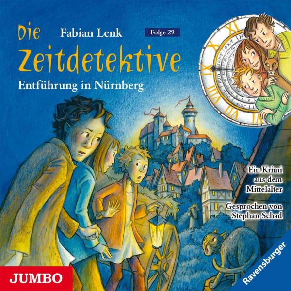 Die Zeitdetektive. Entführung in Nürnberg. Ein Krimi aus dem Mittelalter [29]