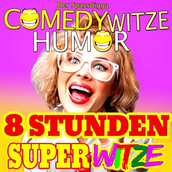 Comedy Witze Humor - 8 Stunden Super Witze - Teil 2