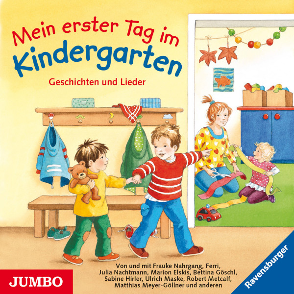 Mein erster Tag im Kindergarten. Geschichten und Lieder