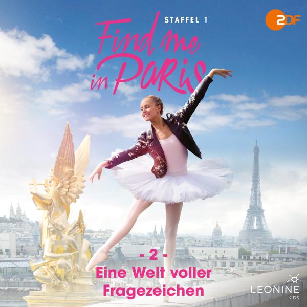 Find me in Paris - Folge 02: Eine Welt voller Fragezeichen