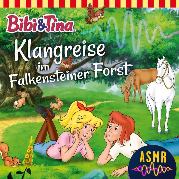 Bibi & Tina: Klangreise im Falkensteiner Forst (ASMR)