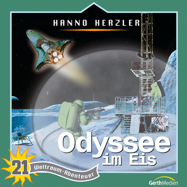 Weltraum-Abenteuer - Odyssee im Eis - Weltraum-Abenteuer - Folge 21