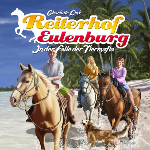 Reiterhof Eulenburg (03): In der Falle der Tiermafia
