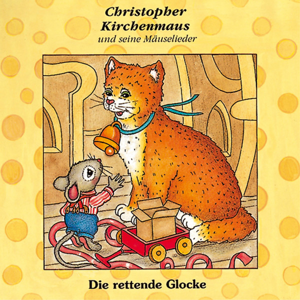 Christopher Kirchenmaus - Die rettende Glocke - Folge 7