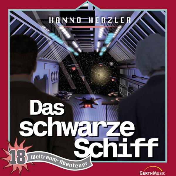 Weltraum-Abenteuer - Das schwarze Schiff - Weltraum-Abenteuer - Folge 18