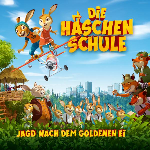 Die Häschenschule - Jagd nach dem goldenen Ei - Das Hörspiel zum Kinofilm