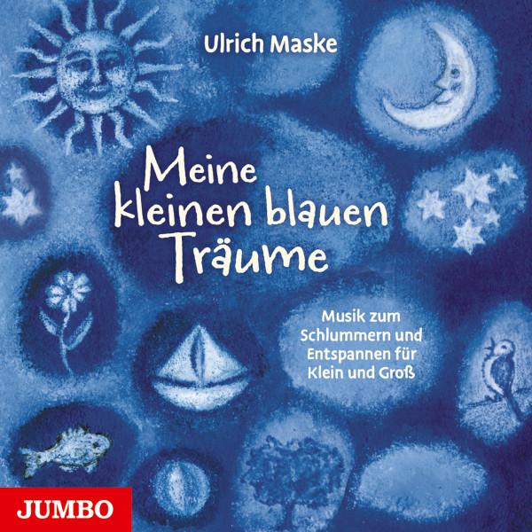 Meine kleinen blauen Träume - Musik zum Schlummern und Entspannen für Klein und Groß