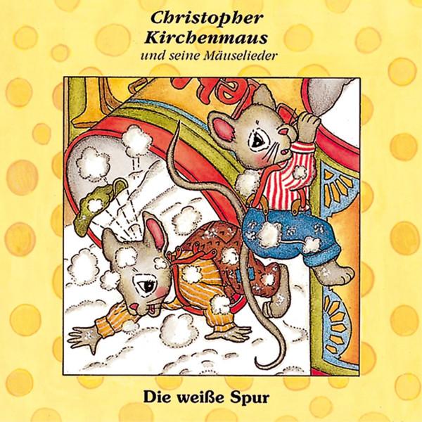 Christopher Kirchenmaus - 08: Die weiße Spur