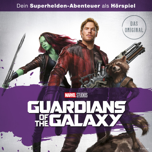Marvel Hörspiel - Guardians of the Galaxy (Das Original-Hörspiel zum Marvel Film)