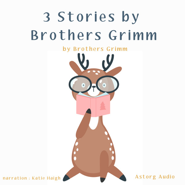 3 Stories by Brothers Grimm