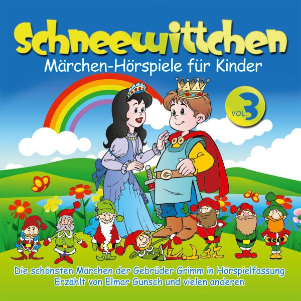 Märchen-Hörspiele für Kinder - Schneewittchen - Sterntaler; Schneewittchen; Der arme Müllersbursch und das Kätzchen; Die goldene Gans