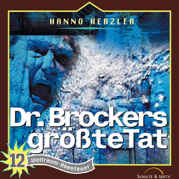 Weltraum-Abenteuer - Dr. Brockers größte Tat - Weltraum-Abenteuer - Folge 12