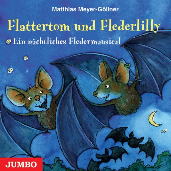 Flattertom und Flederlily - Ein nächtliches Fledermausical
