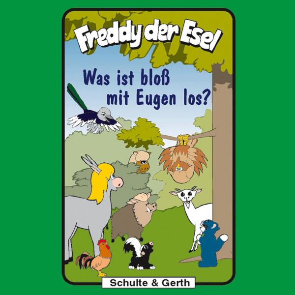 Was ist bloß mit Eugen los? (Freddy der Esel 25) - Ein musikalisches Hörspiel