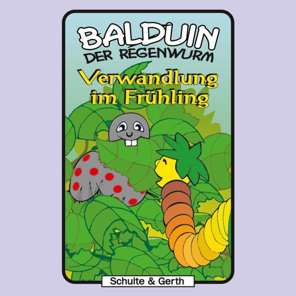 Verwandlung im Frühling (Balduin der Regenwurm 3) - Ein musikalisches Kinder-Hörspiel