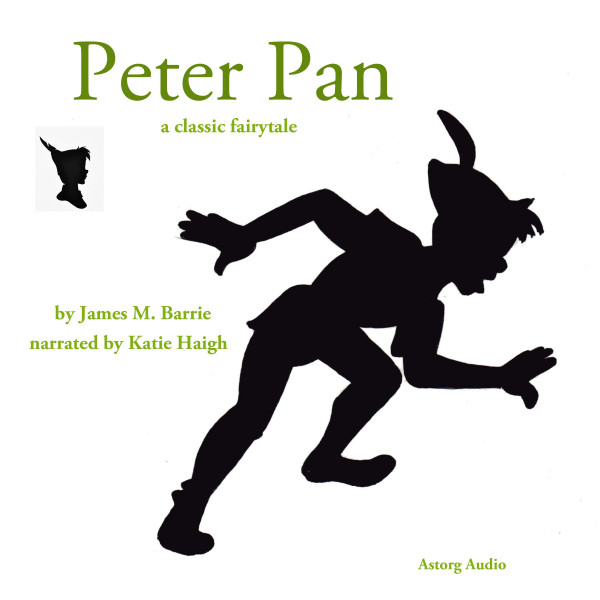 The Story of Peter Pan, a fairytale