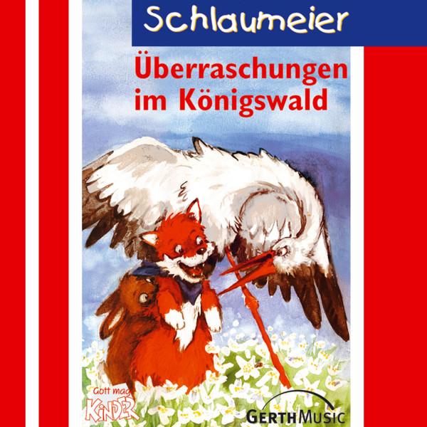 Überraschungen im Königswald (Schlaumeier 3) - Kinder-Hörspiel