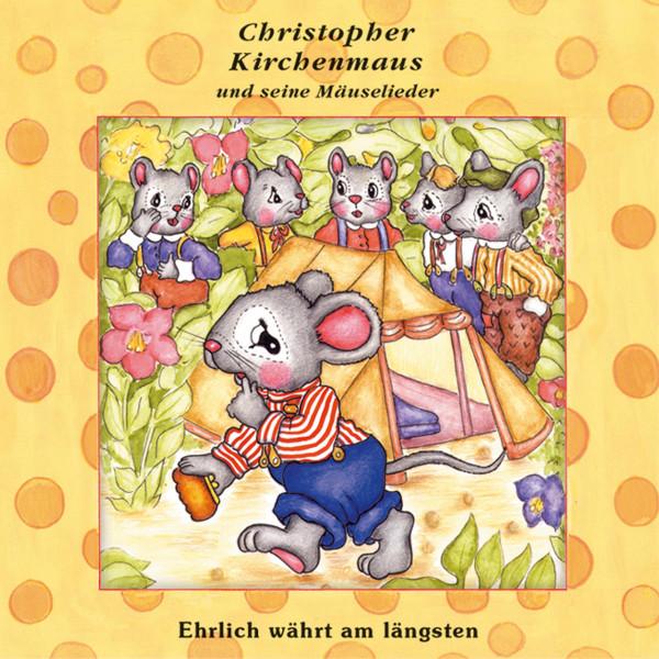 Christopher Kirchenmaus - 20: Ehrlich währt am längsten
