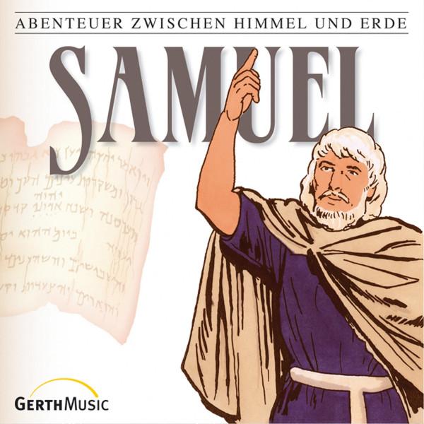 Samuel (Abenteuer zwischen Himmel und Erde 9) - Hörspiel