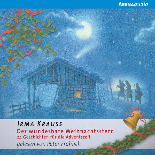 Der wunderbare Weihnachtsstern. 24 Geschichten für die Adventszeit