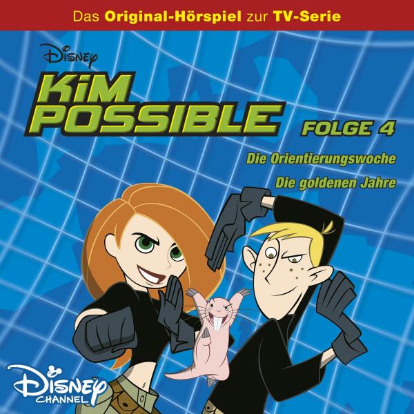 Kim Possible Hörspiel - Folge 4: Die Orientierungswoche/Die goldenen Jahre (Disney TV-Serie)