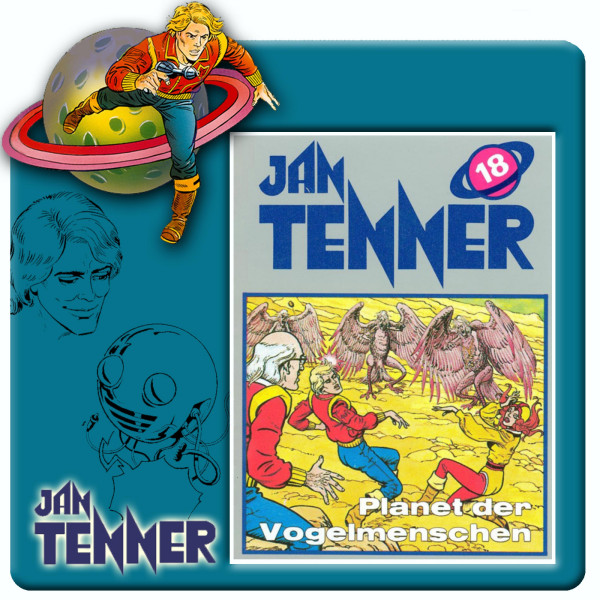 Jan Tenner Classics - Planet der Vogelmenschen - Folge 18